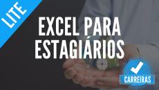 Excel para Estagiários (Carreiras)