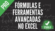 (05) Fórmulas e Ferramentas de  Alta Performance no Excel