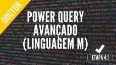 (4.1) Power Query Avançado  - Linguagem M