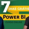 Power BI - 7 Dias GRÁTIS