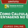 CURSO GRÁTIS de Porcentagem no Excel