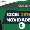 Curso Grátis Online- Excel 2016