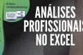 Módulo Avançado (Análises Profissionais no Excel) #D1+D2
