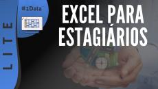 Excel para Estagiários (Carreiras) #D1
