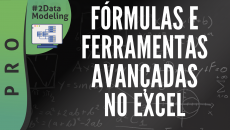 Fórmulas e Ferramentas de  Alta Performance no Excel #D2