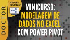 Minicurso de Modelagem de Dados no Excel com Power Pivot #D2