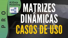 Matrizes Dinâmicas - Casos de Uso #D2