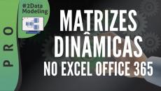 Matrizes Dinâmicas no Excel Office 365 #D2