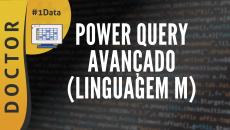 Power Query Avançado  - Linguagem M #D1