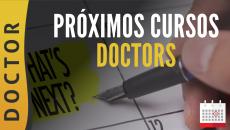 PRÓXIMOS CURSOS DOCTORS
