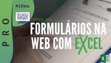 OFFICE 365 - FORMULÁRIOS NA WEB COM EXCEL #D1