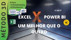 Excel X Power BI: Um melhor que o outro #D3