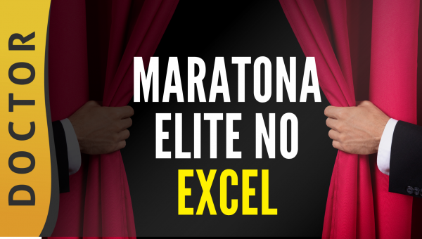 Maratona - Elite do Excel (Doctors)