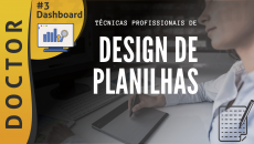TÉCNICAS PROFISSIONAIS DE DESIGN DE PLANILHAS #D3