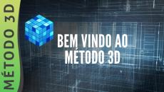 BEM VINDO AO MÉTODO 3D