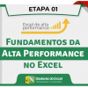 (01) Módulo Básico (Fundamentos da Alta Performance no Excel)