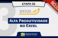 Alta produtividade no Excel