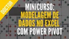 Minicurso de Modelagem de Dados no Excel com Power Pivot