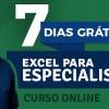 Curso Online - Excel para Especialistas - 7 Dias GRÁTIS